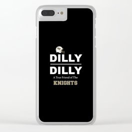 Dilly Dilly Ucf Clear iPhone Case