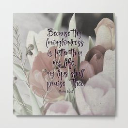 Psalms Bible Verse Lovingkindness Metal Print