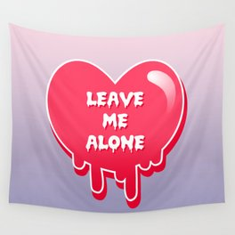 pastel melty heart leave me alone Wall Tapestry