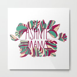 Asante Mama - Thank you Mama in Swahili (white background) Metal Print