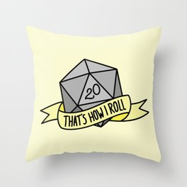 That's How I Roll D20 Throw Pillow
