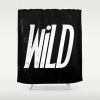 into the wild Shower Curtains featuring Wild by Josh LaFayette