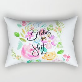 Bitches Get Shit Done Rectangular Pillow