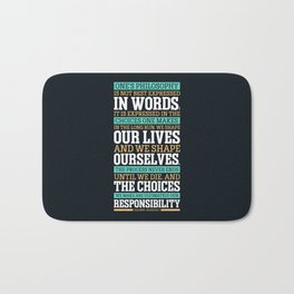 Lab No. 4 One's Philosophy Is Not Best Expressed Eleanor Roosevelt Life Inspirational Quote Bath Mat