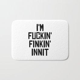 Fuckin'Finkin' Bath Mat