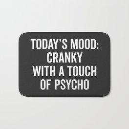 Cranky & Psycho Funny Quote Bath Mat