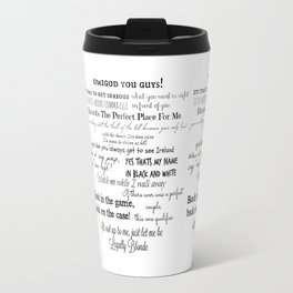 Legally Blonde Musical Quotes Travel Mug