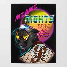 Miami Nights Drive Me Wild Poster