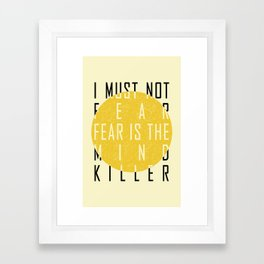 Dune - The Litany Against Fear (BLK) Framed Art Print