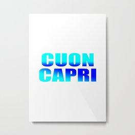 CUON CAPRI Metal Print