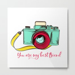 Retro camera. Fashion design, you are my best friend Metal Print