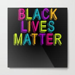 Black Lives Matter Identity Freedom Metal Print