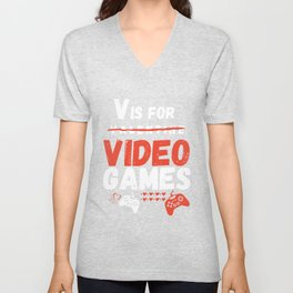 Gaming Gift For Him/Her Funny Gamer Birthday Mother's Day Father's Day For Mom/Dad/Son/Husband V Is For Video Games Unisex V-Neck
