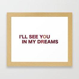 In my dreams Framed Art Print