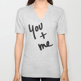 You and Me Unisex V-Neck