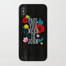 Paul You Need Is John Slim Case iPhone X