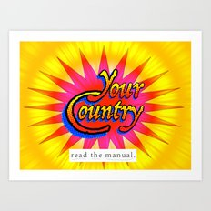 Your Country: Read the Manual Art Print