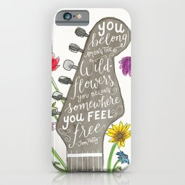 You belong among the wildflowers. Tom Petty quote. Watercolor guitar illustration. Hand lettering. iPhone Case