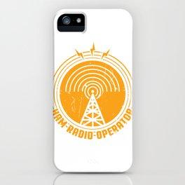 Ham Radio Operator Funny print Gift for Men and Women iPhone Case
