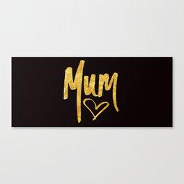 Mum Handwritten Type Canvas Print