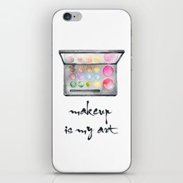 Makeup Is My Art iPhone Skin