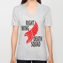 Right Wing Death Squad Unisex V-Neck