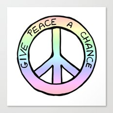 Give Peace a Chance Canvas Print