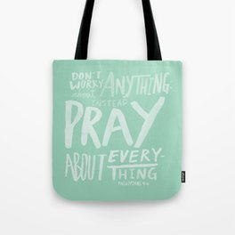 Dont Worry, Pray x Mint Tote Bag