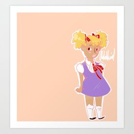 Like Showing Up and Being Cute and Angry Art Print