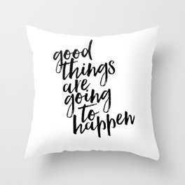 Good Things Are Going To Happen, Watercolor Wall Art, Blue Wall Art Throw Pillow