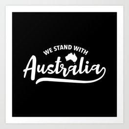 Australia Strong, Australian bush fires Art Print