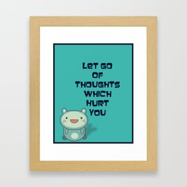 Cute and Inspirational Encouraging Quote Framed Art Print