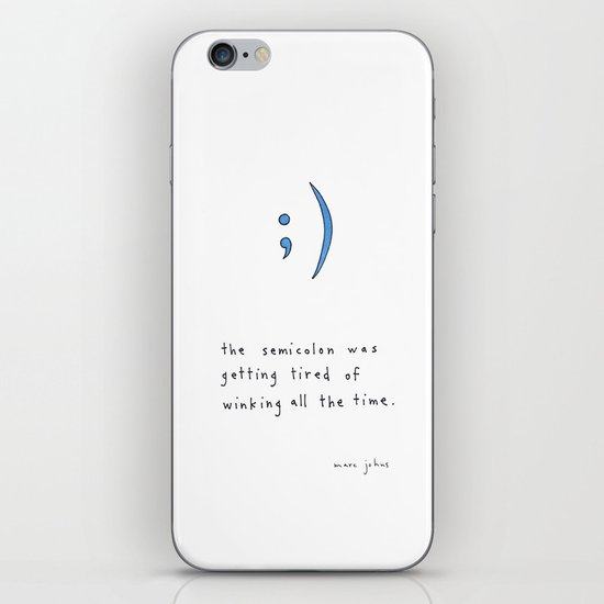 the semicolon was getting tired of winking iPhone & iPod Skin