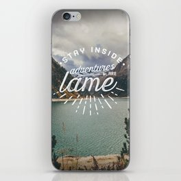 Adventures Are Lame iPhone Skin