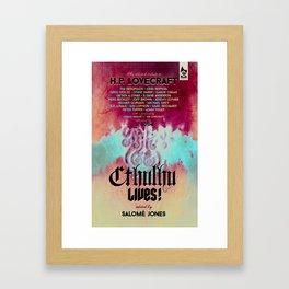 Cthulhu Lives! Framed Art Print