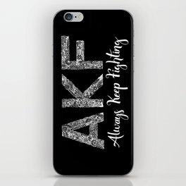 AKF - Always Keep Fighting iPhone Skin