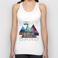 band Tank Tops featuring Best Band by The Last Universe