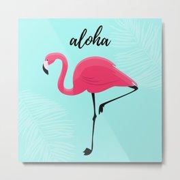 Aloha / Flamingo Metal Print