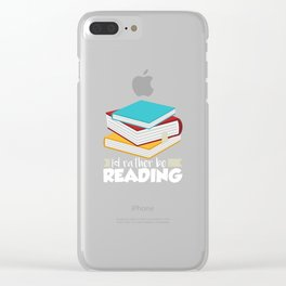 Book Worms - I'd rather be reading Clear iPhone Case