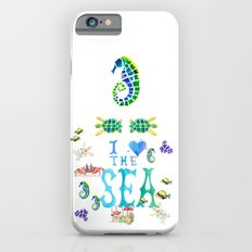 I Love the Sea Slim Case iPhone 6s