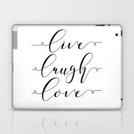 Live Love Laugh, Live Well Laugh Often Love Much Typographic Print Living Room Laptop & iPad Skin