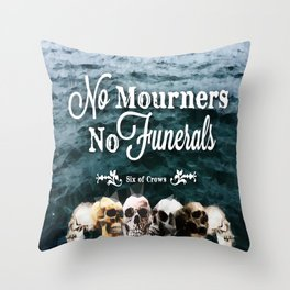 No Mourners - White Throw Pillow