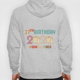 17th Birthday quarantine Retro Vintage Hoody
