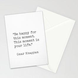 Omar Khayyam Happy quote Stationery Cards