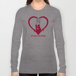 THE HEART SHE HOLLERS Long Sleeve T-shirt