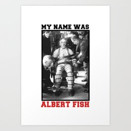 My name was Art Print