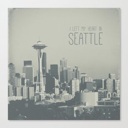 I LEFT MY HEART IN SEATTLE Canvas Print