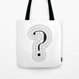 a question of questions Tote Bag