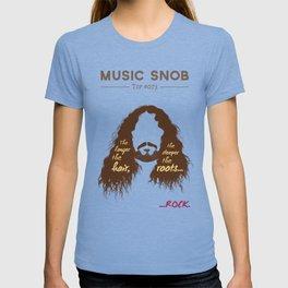 The Longer the Hair — Music Snob Tip #073 T-shirt