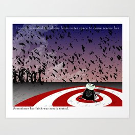Cog sincerely wants to believe that a greater being cares about her personally Art Print